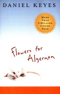 Literature - Daniel Keyes: Flowers for Algernon [ 40.58 Kb ]