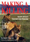 Book of the Month - Gareth Patterson: Making a Killing, South Africa's Canned Lion Scandal