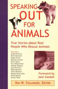 Literature - Kim W. Stallwood: Speaking Out for Animals [ 30.75 Kb ]