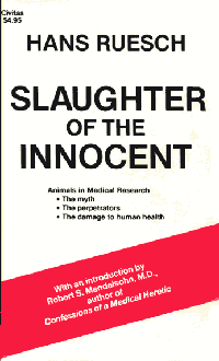 Literature - Hans Ruesch: Slaughter of the innocent [ 16.60 Kb ]