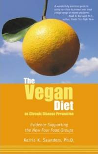 Literature - Kerrie K. Saunders: The Vegan Diet As Chronic Disease Prevention [ 36.79 Kb ]