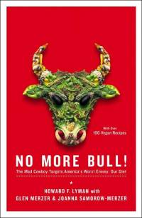 Literatura - Howard F. Lyman: No More Bull! [ 38.10 Kb ]