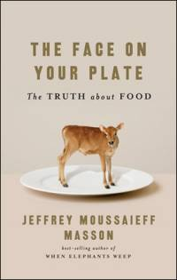 Literature - Jeffrey Moussaieff Masson: The Face on Your Plate [ 39.34 Kb ]