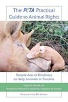 Book of the Month - Ingrid Newkirk: The Peta Practical Guide to Animal Rights