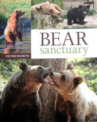 Literature - Victor Watkins: Bear Sanctuary [ 65.55 Kb ]